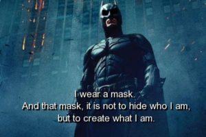 batman-quotes-sayings-wear-mask-person_zpsb9d1d561